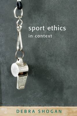 Sport Ethics in Context (Paperback)