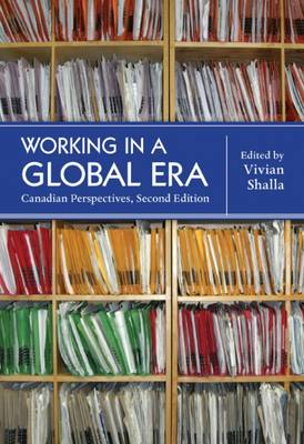 Working in a Global Era: Canadian Perspectives (Paperback)