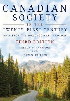 Canadian Society in the Twenty-First Century: A Historical Sociological Approach (Paperback)