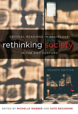 Rethinking Society in the 21st Century: Critical Readings in Sociology (Paperback)