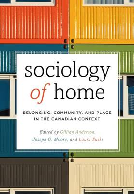 Sociology of Home: Belonging, Community, and Place in the Canadian Context (Paperback)