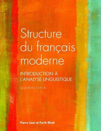 Structure du Francais Moderne: Introduction a L'analyse Linguistique (Paperback)