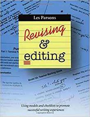 Revising & Editing: Using models and checklists to promote successful writing experiences (Paperback)