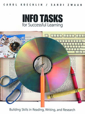 Info Tasks for Successful Learning: Building Skills in Reading, Writing and Research (Paperback)