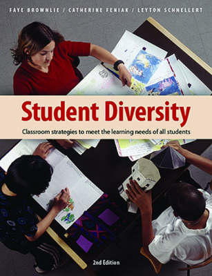 Student Diversity: Classroom Strategies to Meet the Learning Needs of All Students (Paperback)