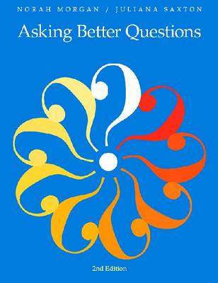Asking Better Questions (Paperback)