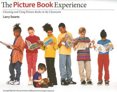 The Picture Book Experience: Choosing and Using Picture Books in the Classroom (Paperback)