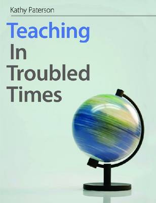 Teaching in Troubled Times (Paperback)