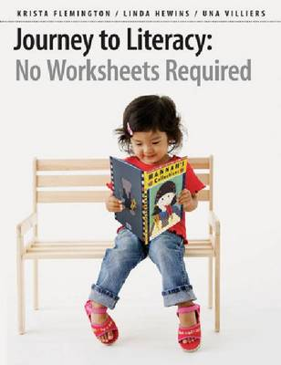 Journey to Literacy: No Worksheets Required (Paperback)