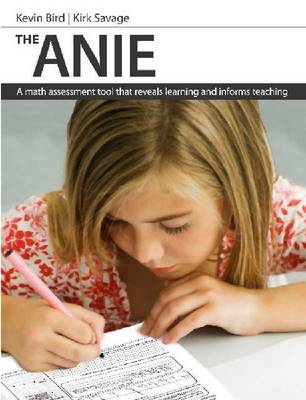 The ANIE: A Math Assessment Tool That Reveals Learning and Informs Teaching (Paperback)