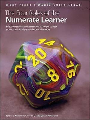 The Four Roles of the Numerate Learner (Paperback)