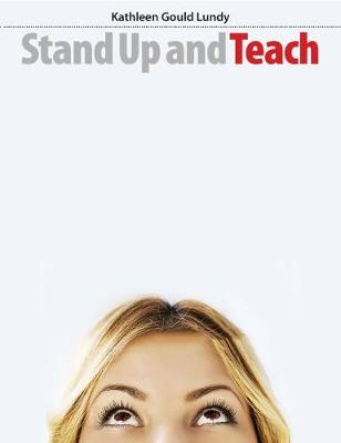 Stand Up and Teach (Paperback)
