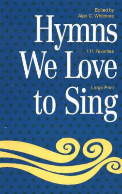 Hymns We Love to Sing: Words Only (Spiral bound)