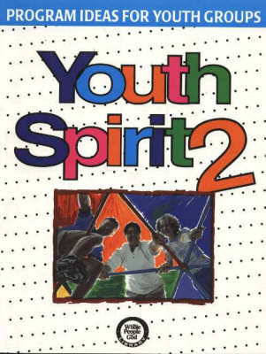 Youth Spirit 2: More Program Ideas for Youth Groups (Paperback)