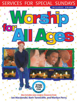 Worship for All Ages: Services for Special Sundays (Paperback)