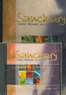 Sanctuary Book & CD: Where Heaven Touches Earth (Paperback)
