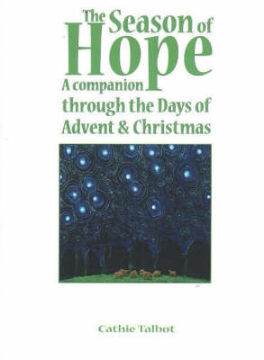 The Season of Hope: A Companion Through the Days of Advent and Christmas (Paperback)