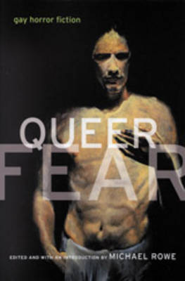 Queer Fear: Gay Horror Fiction (Paperback)