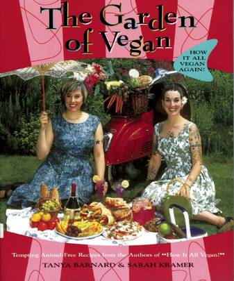 The Garden Of Vegan: How it All Vegan Again! (Paperback)