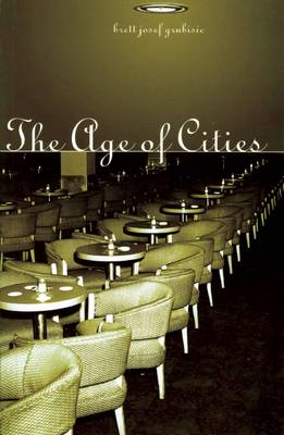 The Age Of Cities (Paperback)
