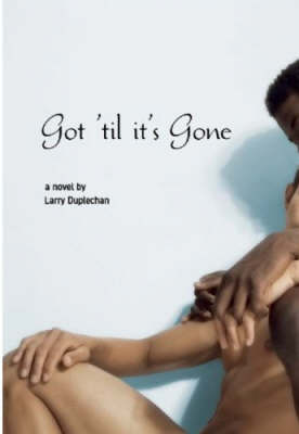 Got 'til It's Gone (Paperback)
