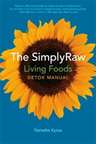 Simplyraw Living Foods Detox Manual (Paperback)