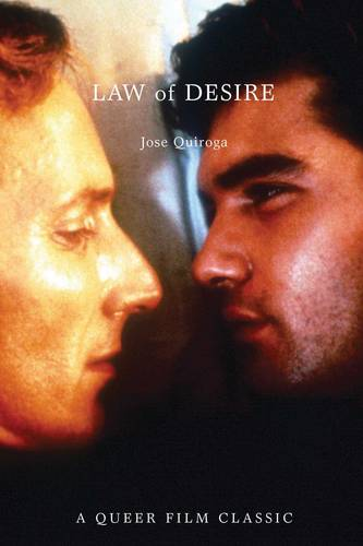 Law Of Desire: A Queer Film Classic (Paperback)