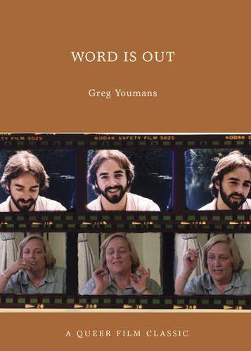 Word Is Out: A Queer Film Classic (Paperback)
