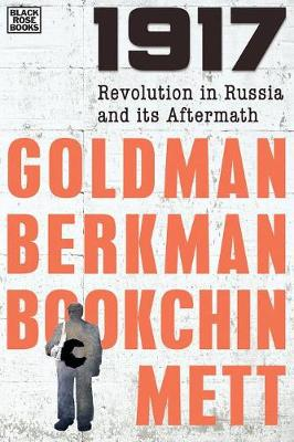 1917: The Russian Revolution and its Aftermath (Paperback)
