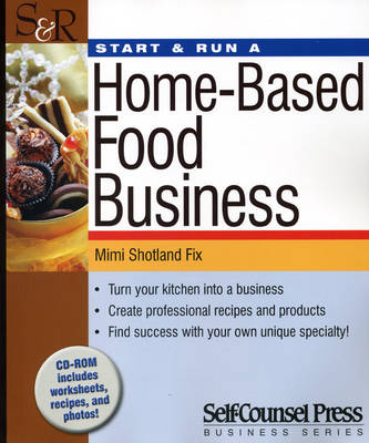Start and Run a Home-based Food Business (Paperback)