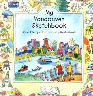 My Vancouver Sketchbook (Hardback)