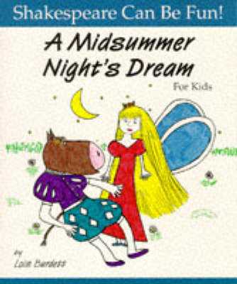 """""""Midsummer Night's Dream"""" for Kids - Shakespeare Can Be Fun! S. (Paperback)"""