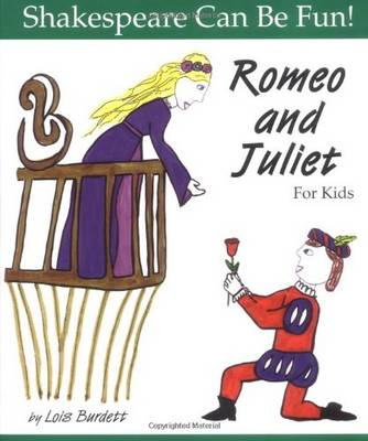 Romeo and Juliet: Shakespeare Can Be Fun (Paperback)
