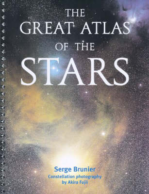The Great Atlas of the Stars (Spiral bound)
