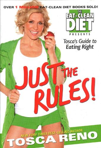 Just the Rules: Tosca's Guide to Eating Right (Paperback)