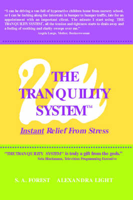 The Tranquility System: Instant Relief from Stress (Paperback)
