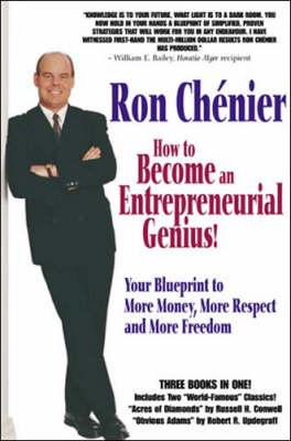 How to Become an Entrepreneurial Genius!: Your Blueprint to More Money, More Respect and More Freedom (Paperback)
