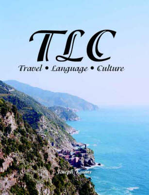 T.L.C.: Travel, Language, Culture (Paperback)