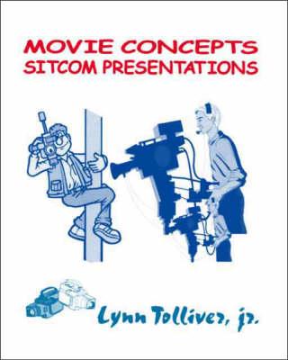 Movie Concepts, Sitcom Presentations (Paperback)