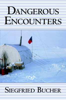 Dangerous Encounters (Paperback)