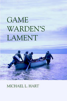 Game Warden's Lament (Paperback)