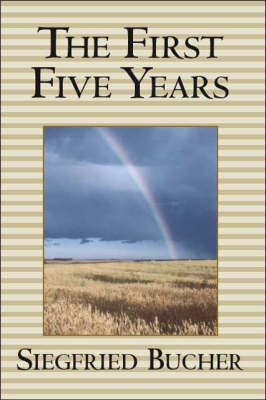 The First Five Years (Paperback)