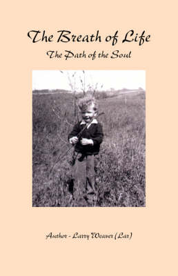 Breath of Life: The Path of the Soul (Paperback)