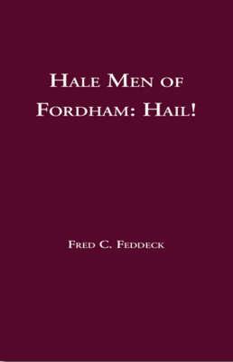 Hale Men of Fordham: Hail! (Paperback)