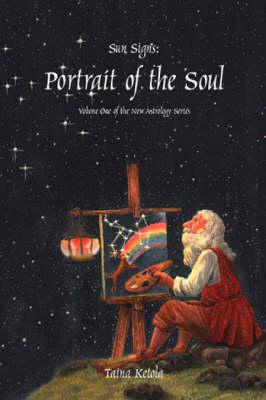 Sun Signs: Portrait of the Soul (Paperback)