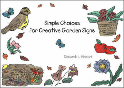 Simple Choices for Creative Garden Signs (Spiral bound)