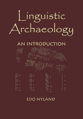 Linguistic Archaeology: An Introduction (Paperback)