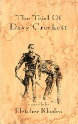 The Trial of Davy Crockett (Paperback)