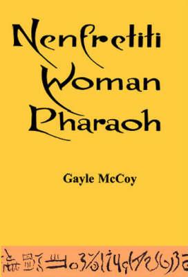 Nenfretiti Woman Pharaoh (Paperback)