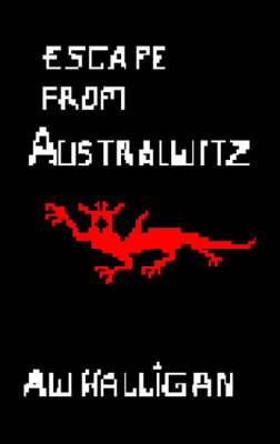Escape from Australwitz (Paperback)